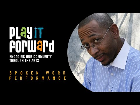 Spoken Word by HB Harold Branch III at Play it Forward